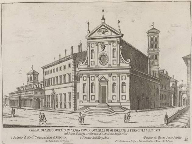 Chiesa di Santo Spirito in Sassia con lo Spedale degli Infermi et Fanciulli Esposti nel Rione Borgo, G.B. Falda (1667-1669)