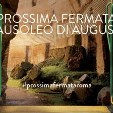 Prossima fermata Mausoleo di Augusto