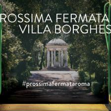 Prossima fermata Villa Borghese